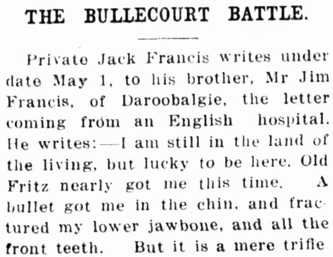 Letter home from France during First World War, to a resident of Daroobalgie. Source: The Forbes Advocate Friday July 27, 1917 p.1 found at https://trove.nla.gov.au/newspaper/article/100286218?