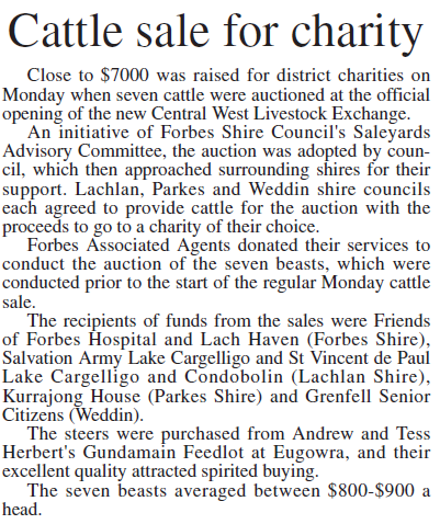 The newly opened Central West Livestock Exchange raises money for local charities. Source: Parkes Champion Post Friday February 24, 2006 p.19