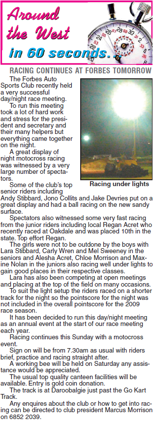 It's not just bikes but auto sports and go karts at Daroobalgie. Source: Parkes Champion Post Friday, April 24, 2009 p.26