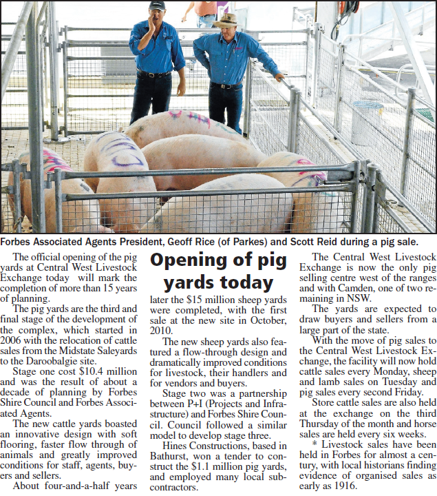Opening of the new pig yards at Daroobalgie, 15 years in the planning and continuing a tradition that's nearly a century old. Source: Parkes Champion Post Friday April 20, 2012, p.24