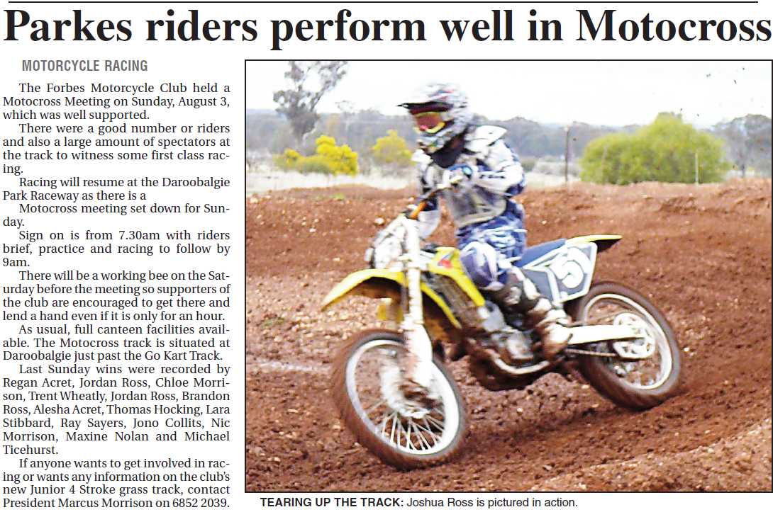 Daroobalgie is the home to motocross for both Forbes and Parkes riders. Source: Parkes Champion Post Monday August 11, 2008 p.15