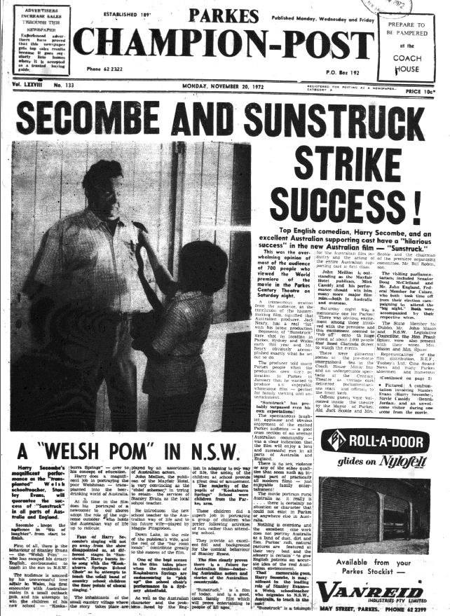 "Front page of the local paper again. Secombe and Sunstruck were a """"hilarious success"" according to most of the 700 people who attended the World Premiere at Parkes Century Theatre. Source: Parkes Champion Post Monday, November 20, 1972 p.1"