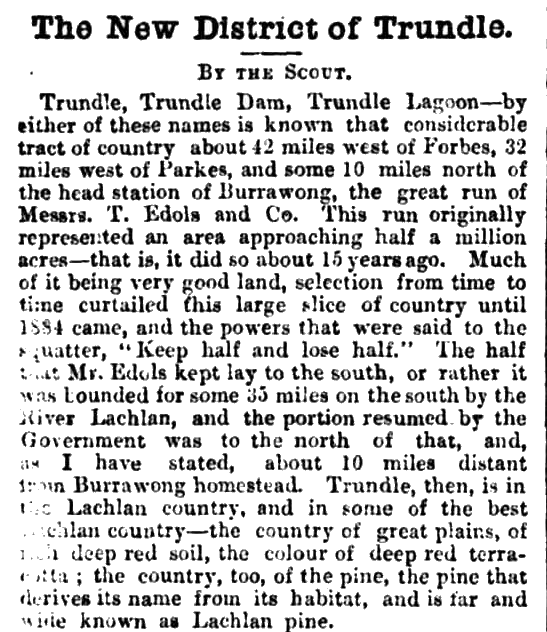 Excerpt from a newspaper reporting detailing the new district of Trundle and describing the neighbouring Yarrabundy. To read the full report click here. Source: The Sydney Mail and New South Wales Advertiser April 20, 1889 p.787
